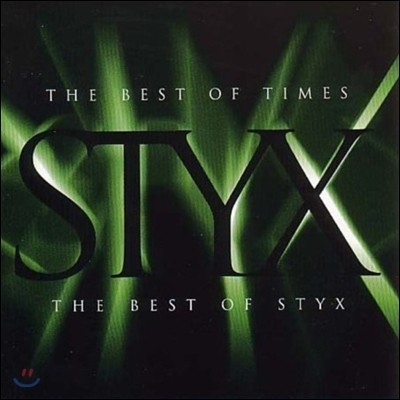 Styx - The Best Of Times: The Best Of Styx