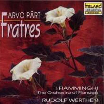 패르트: 프라트레스 (Part: Fratres - in 7 Versionen) - Rudolf Werthen