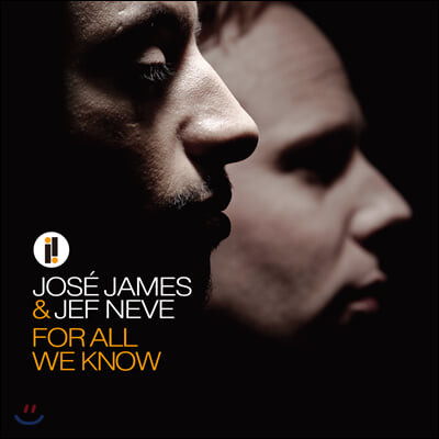 Jose James & Jef Neve (호세 제임스 & 제프 네브) - For All We Know [LP]
