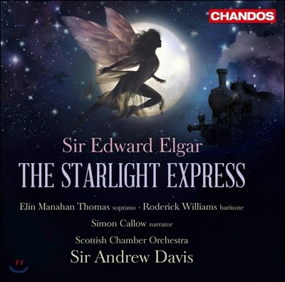 Roderick Williams 엘가: 스타라이트 익스프레스 (Elgar: The Starlight Express)