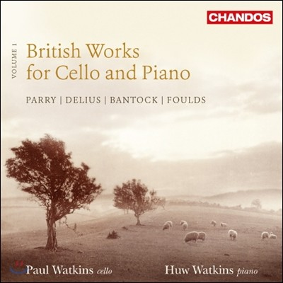 Paul & Huw Watkins 영국의 첼로와 피아노를 위한 작품 1집 (British Works for Cello and Piano, Vol. 1)