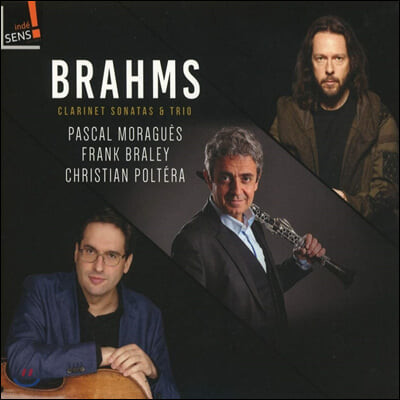 Pascal Moragues 브람스: 클라리넷 3중주, 소나타 1, 2번 (Brahms: Clarinet Sonatas and Trios)
