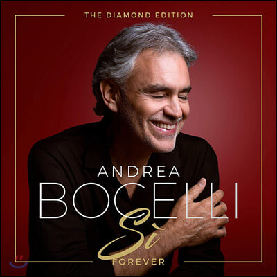 Andrea Bocelli (안드레아 보첼리) - Si Forever (The Diamond Edition)