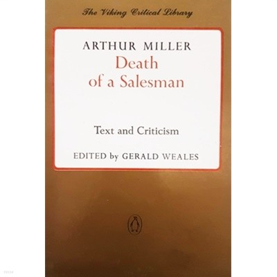Death of a Salesman - Text and Criticism