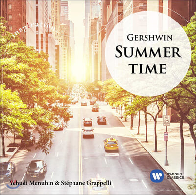 Yehudi Menuhin / Stephane Grapelli 거슈윈: 섬머타임 (Gershwin: Summertime)