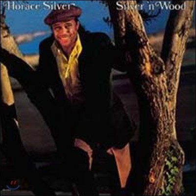 Horace Silver - Silver 'n Wood