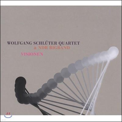 Wolfgang Schluter Quartet & NDR Big Band- Visionen