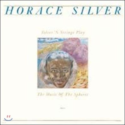 Horace Silver - Silver'n Strangers Play The Music Of Spheres