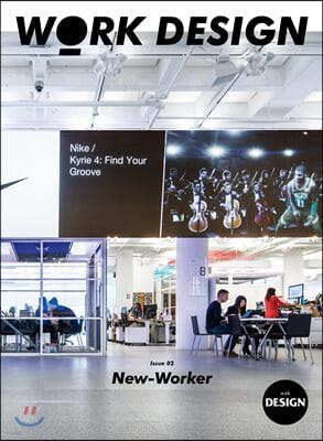 워크 디자인 WORK DESIGN : 02 New Worker [2019]