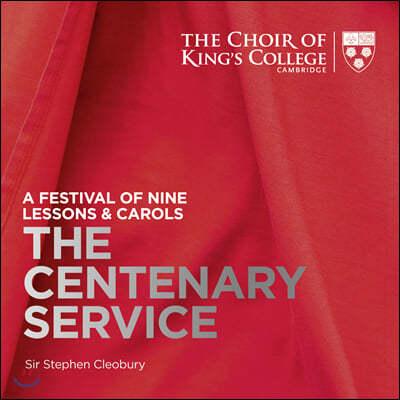 Choir of King's College Cambridge 캠브리지 킹스 칼리지 합창단 - 2019년 나인 레슨과 캐롤 페스티벌: 100년간의 예배