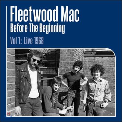 Fleetwood Mac (플리트우드 맥) - Before The Beginning Vol 1: Live 1968 [3LP]