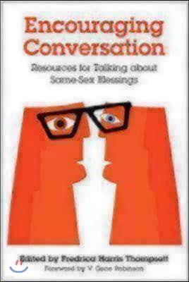 Encouraging Conversations: Resources for Talking about Same-Sex Blessings