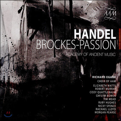 Richard Egarr 헨델: 브로케스 수난곡 (Handel: Brockes-Passion)
