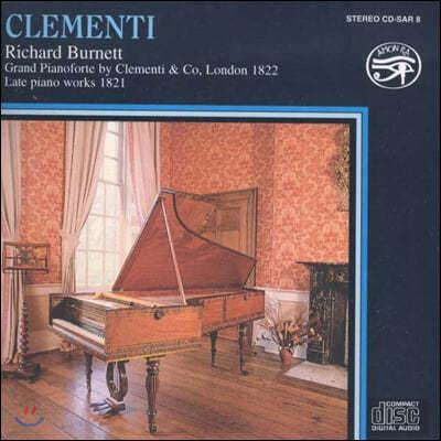 Richard Burnett 무치오 클레멘티: 후기 피아노 연주집 (Muzio Clementi: Late Piano Works)