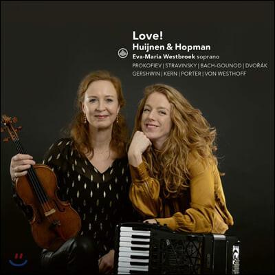 Cecile Huijnen / Marieke Hopman 바이올린과 아코디언으로 듣는 음악 (Love!)