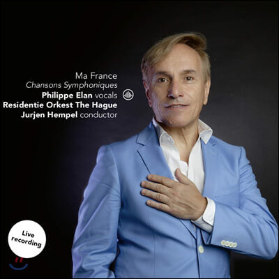 Philippe Elan 관현악 반주로 노래하는 샹송 (Ma France - Chansons Symphonique)