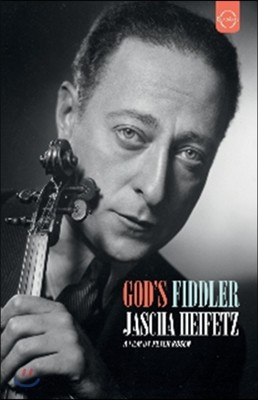 Jascha Heifetz 신의 바이올린 - 야사 하이페츠 다큐멘터리 (God's Fiddler)