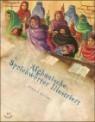 Afghanische Sprichworter Illustriert