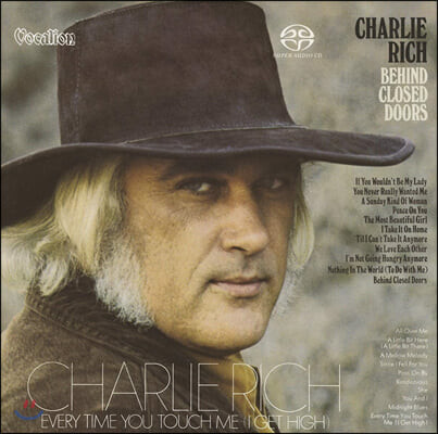 Charlie Rich (챨리 리치) - Behind Closed Doors & Every Time You Touch Me (I Get High) (Original Analog Remastered)