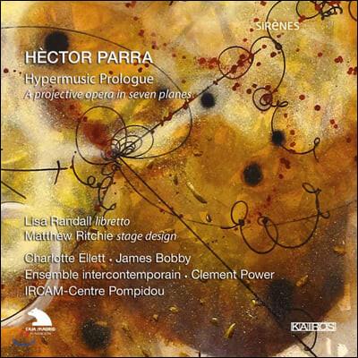 Clement Power 엑토르 파라: 하이퍼뮤직 프롤로그 (Hector Parra: Hypermusic Prologue)