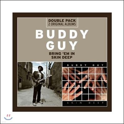 Buddy Guy - Bring 'Em In-Skin Deep (Double Pack 2 Original Albums)