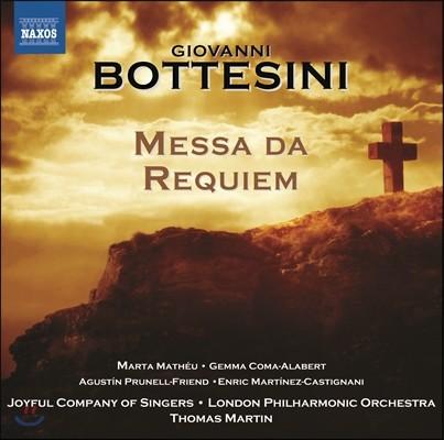 Thomas Martin 보테시니: 레퀴엠 (Bottesini: Messa da Requiem)