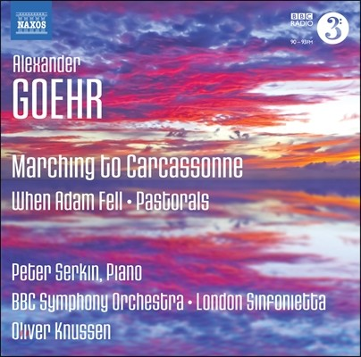 Oliver Knussen 고어: 카르카손을 향한 행진, 전원곡, 아담이 타락했을 때 (Alexander Goehr: Marching to Carcassonne, Op. 74)
