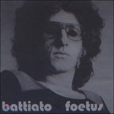 Franco Battiato (프랑코 바티아토) - Foetus