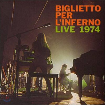Biglietto per l'Inferno - Live 1974 (빌리에또 페르 린페르노 1974년 Lecco 라이브)