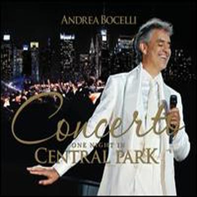 보첼리 - 센트럴 파크 공연 실황 (Concerto: One Night in Central Park) (Deluxe Edition)(CD+DVD) - Andrea Bocelli