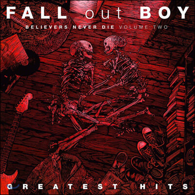 Fall Out Boy (폴 아웃 보이) - Believers Never Die - Greatest Hits Vol.2