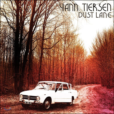 Yann Tiersen (얀 티에르상) - Dust Lane