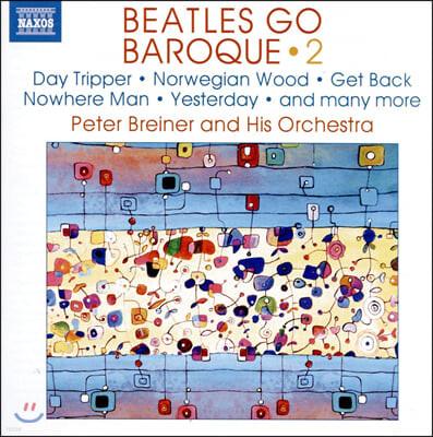바로크로 간 비틀즈 2집 (Peter Breiner: Beatles Go Baroque Vol. 2)