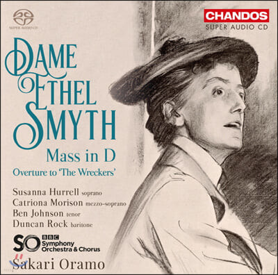 Sakari Oramo 데임 에셀 스마이스: 미사 D, 서곡 (Dame Ethel Smyth: Mass in D & Overture to 'The Wreckers')