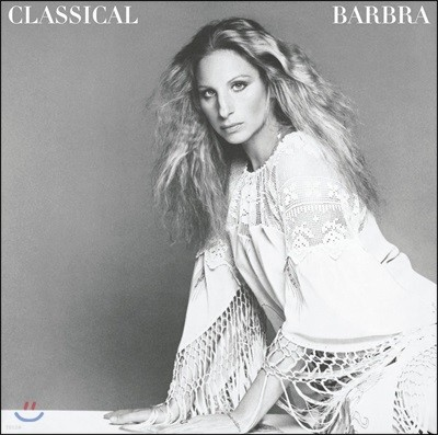 Barbra Streisand 바브라 스트라이샌드 부르는 클래식 명곡집 (Classical Barbra)