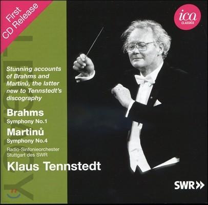 Klaus Tennstedt 브람스: 교향곡 1번 / 마르티누: 교향곡 4번 (Brahms: Symphony No.1 Op.68 / Martinu: Symphony No.4) 클라우스 텐슈테트