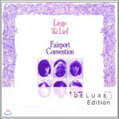 Fairport Convention - Liege And Lief (Deluxe Edition)