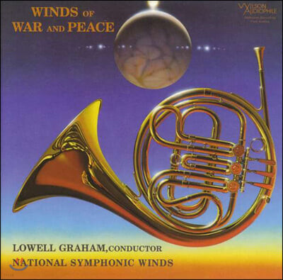 Lowell Graham 관악 앙상블 작품집 - 전쟁과 평화 (Winds Of War and Peace)