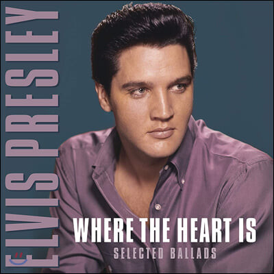 Elvis Presley (엘비스 프레슬리) - Where the Heart Is [LP]