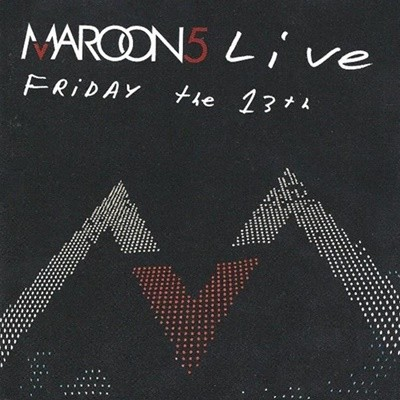 Maroon 5 ?? Live - Friday The 13th (DVD + CD)