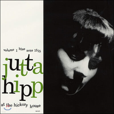 Jutta Hipp (유타 힙) - Jutta Hipp At The Hickory House. Vol. 1