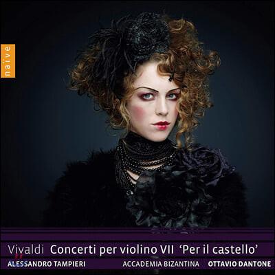 Alessandro Tampieri 비발디: 바이올린 협주곡 7집 (Vivaldi: Concerto per Violino VII 'Per il castello')