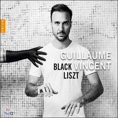 Guillaume Vincent 리스트: 피아노 작품집 (Black Liszt)