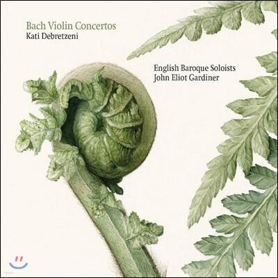 Kati Debretzeni 바흐: 바이올린 협주곡집 (Bach: Violin Concertos)