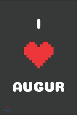 I Love Augur: Bitcoin Notebook, Crypto Journal, Cyrptocurrency Gift Idea for Any Occasion, Journal for Bitcoin miners, traders and l
