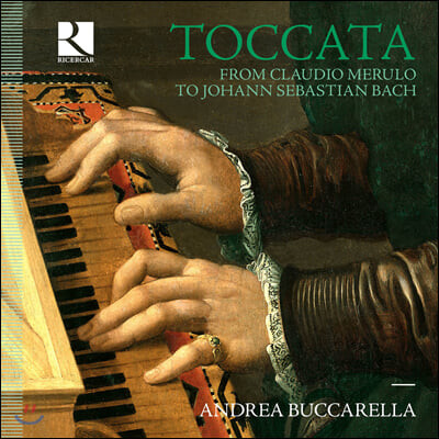 Andrea Buccarella 토카타 - 메룰로에서 바흐까지 (Toccata from Claudio Merulo to Bach)