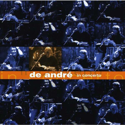 Fabrizio De Andre - In Concerto 1998