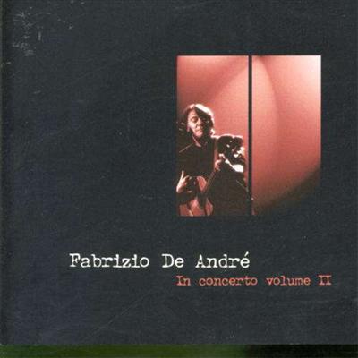 Fabrizio De Andre - In Concerto Vol.2
