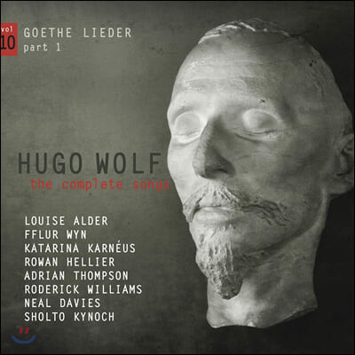휴고 볼프: 가곡 전곡 10집 - 괴테 가곡 1부 (Hugo Wolf: The Complete Songs Vol. 10)