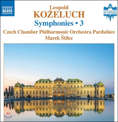 Marek Stilec 레오폴드 코젤루흐: 교향곡 3집 (Leopold Ko?eluch: Symphonies Vol. 3)